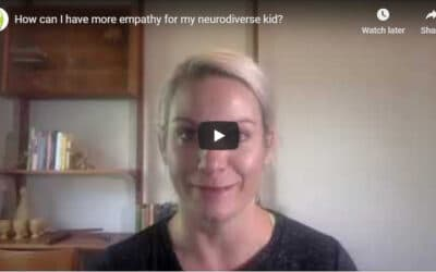 How can I have more empathy for my neurodiverse kid?