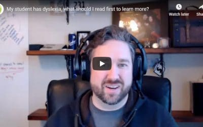 My student has dyslexia, what should I read first to learn more?